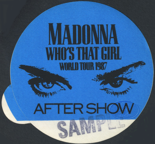 MADONNA 1987 WHO'S THAT GIRL BACKSTAGE PASS ASO UK