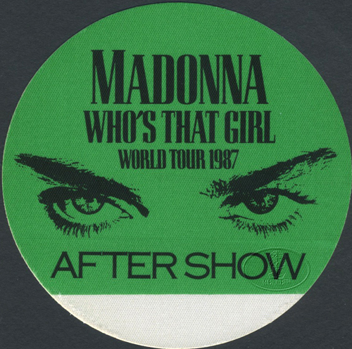 MADONNA 1987 WHO'S THAT GIRL TOUR BACKSTAGE PASS ASO