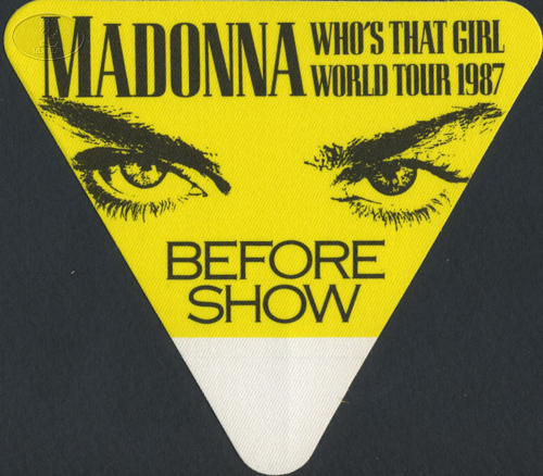 MADONNA 1987 WHO'S THAT GIRL TOUR BACKSTAGE PASS BSO yellow