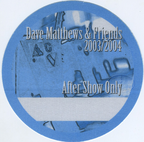 DAVE MATTHEWS & FRIENDS 2003-04 BACKSTAGE PASS ASO blue