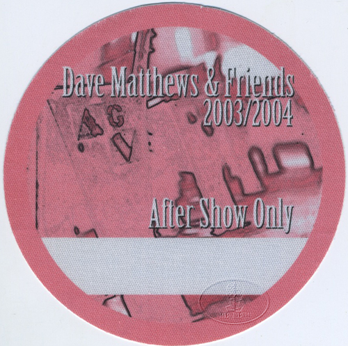 DAVE MATTHEWS & FRIENDS 2003-04 BACKSTAGE PASS ASO pink
