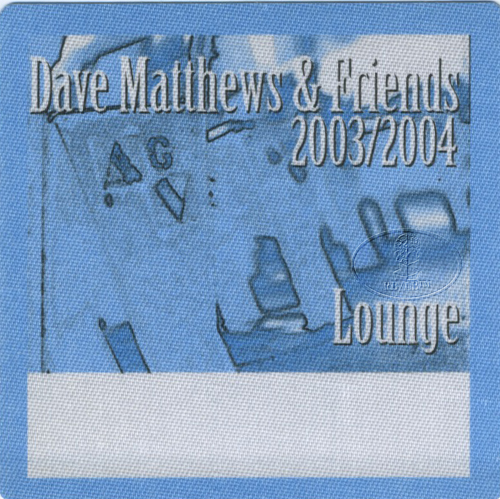DAVE MATTHEWS & FRIENDS 2003-04 BACKSTAGE PASS Lounge blue