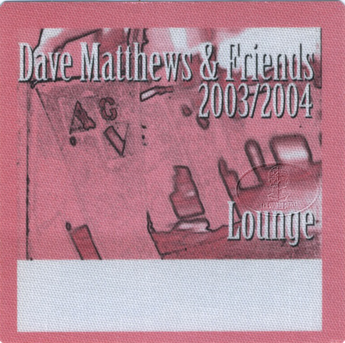 DAVE MATTHEWS & FRIENDS 2003-04 BACKSTAGE PASS Lounge pink